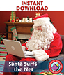 Santa Surfs the Net Gr. PK-8 - eBook