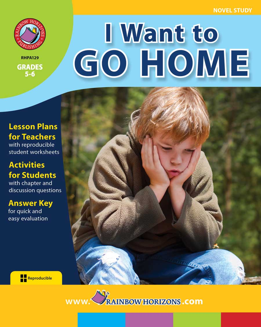 I Want to Go Home (Novel Study) Gr. 5-6 - print book