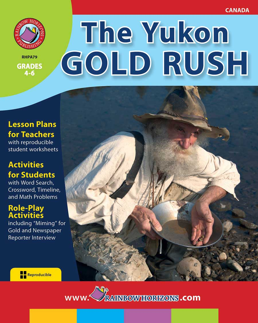 The Yukon Gold Rush Gr. 4-6 - print book