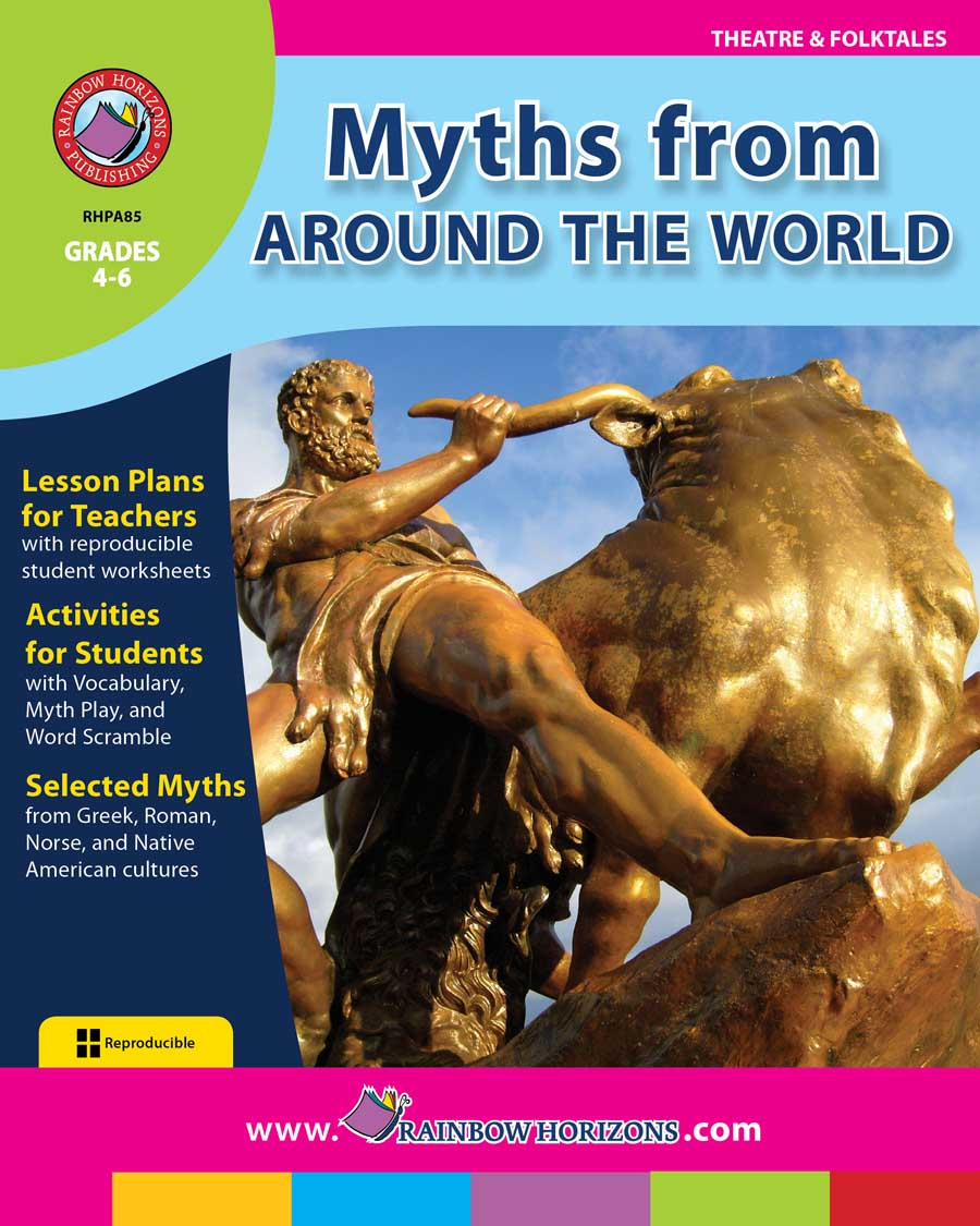 Myths From Around The World Gr. 4-6 - print book