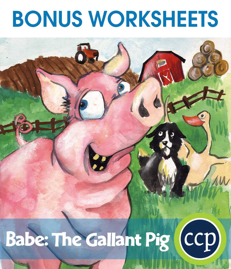 Babe: The Gallant Pig - Literature Kit Gr. 3-4 - BONUS WORKSHEETS - eBook