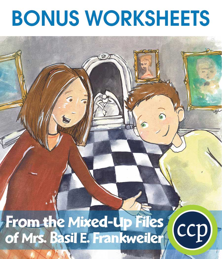 From the Mixed-Up Files of Mrs. Basil E. Frankweiler - Literature Kit Gr. 5-6 - BONUS WORKSHEETS - eBook