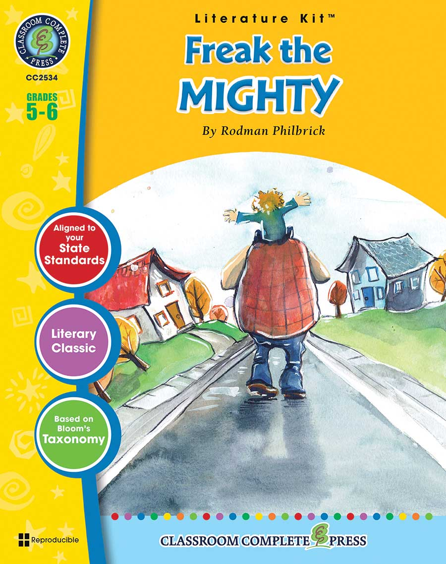 Freak the Mighty - Literature Kit Gr. 5-6 - print book