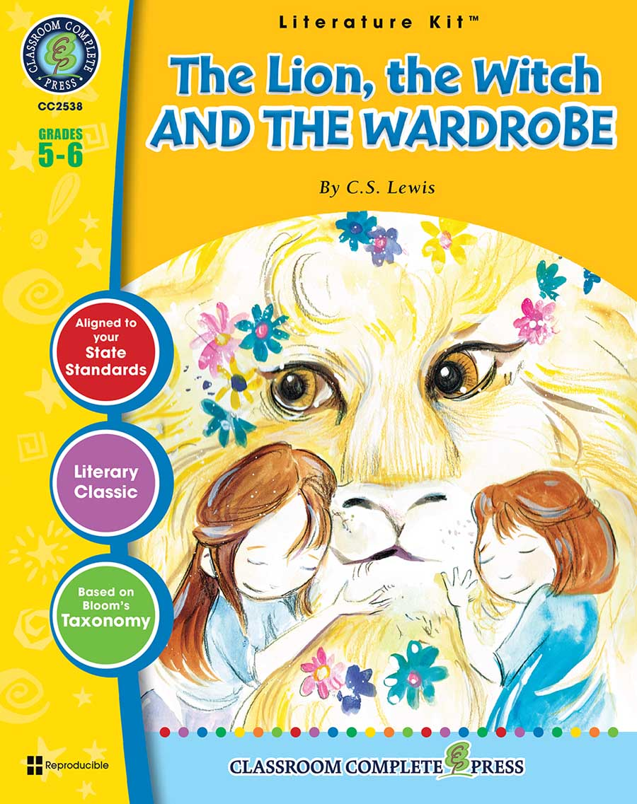 The Lion, the Witch and the Wardrobe - Literature Kit Gr. 5-6 - print book