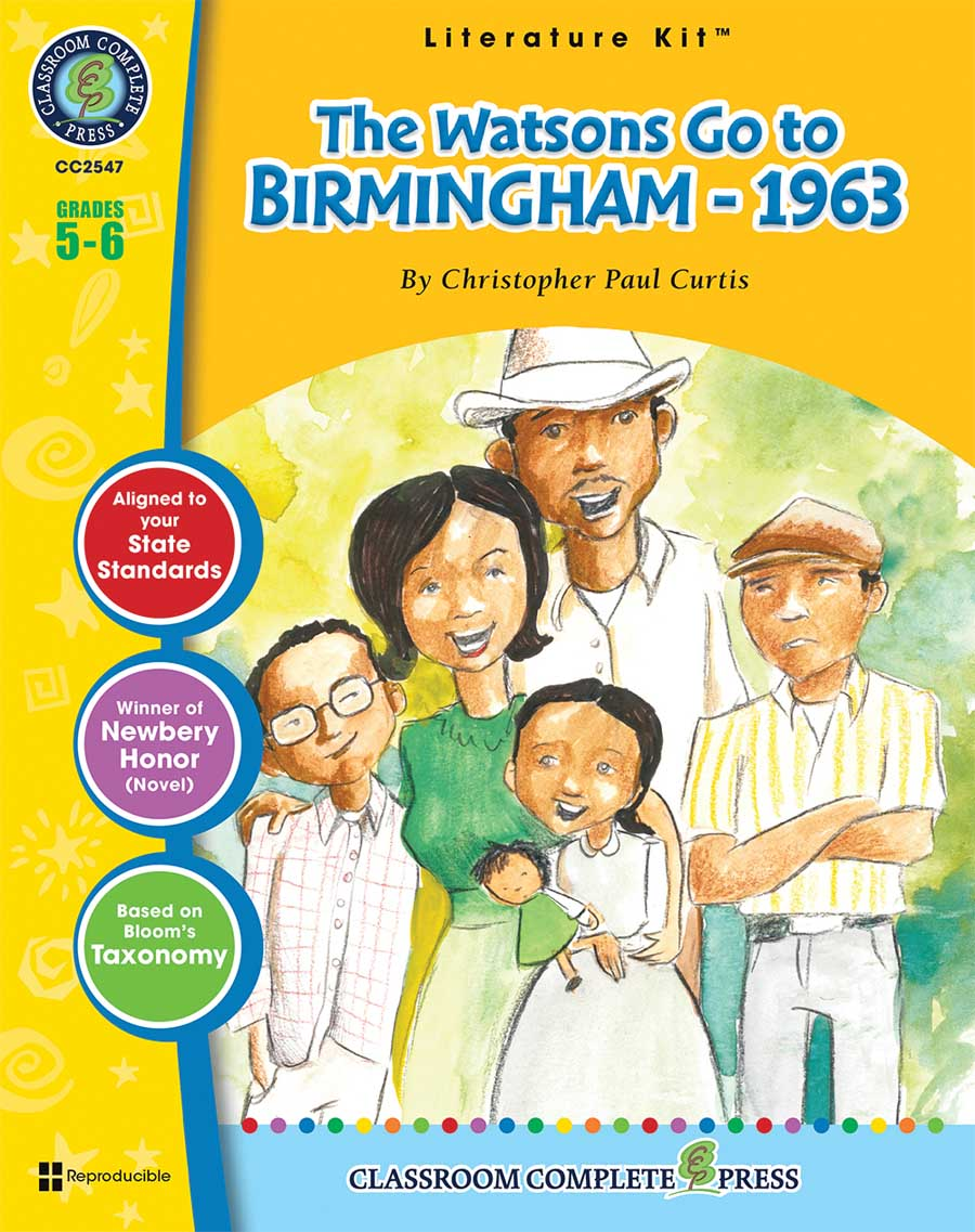 The Watsons Go to Birmingham - 1963 - Literature Kit Gr. 5-6 - print book