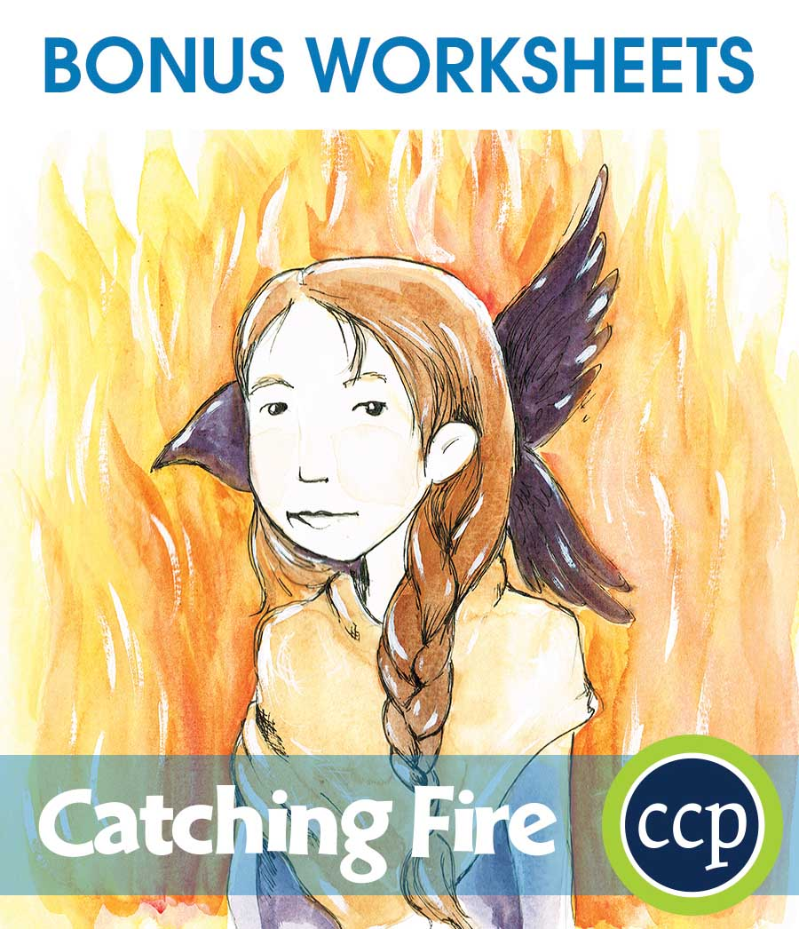 Catching Fire - Literature Kit Gr. 7-8 - BONUS WORKSHEETS - eBook