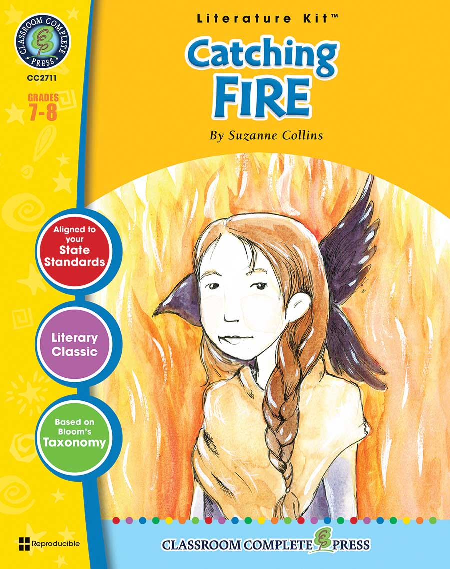 Catching Fire - Literature Kit Gr. 7-8 - print book