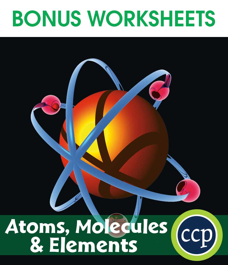 Atoms, Molecules & Elements Gr. 5-8 - BONUS WORKSHEETS - eBook