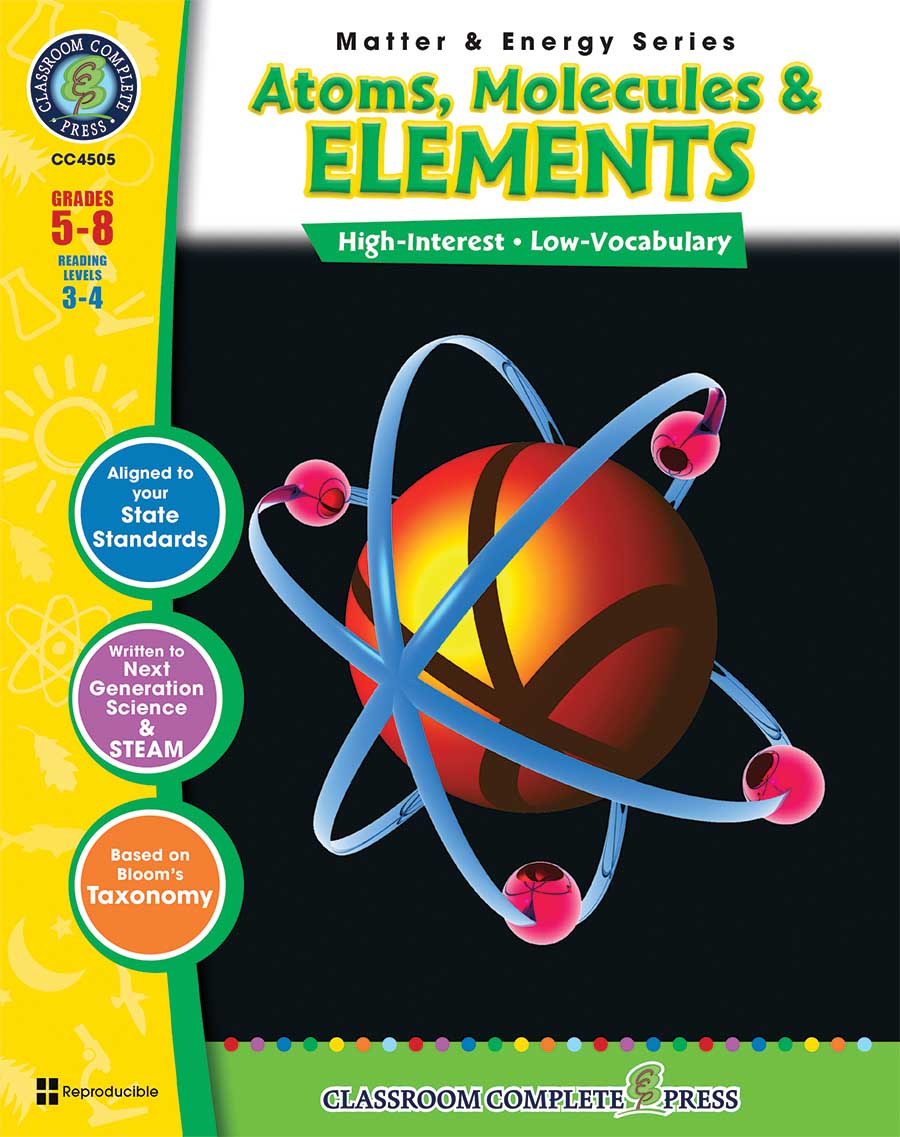 Atoms, Molecules & Elements Gr. 5-8 - print book