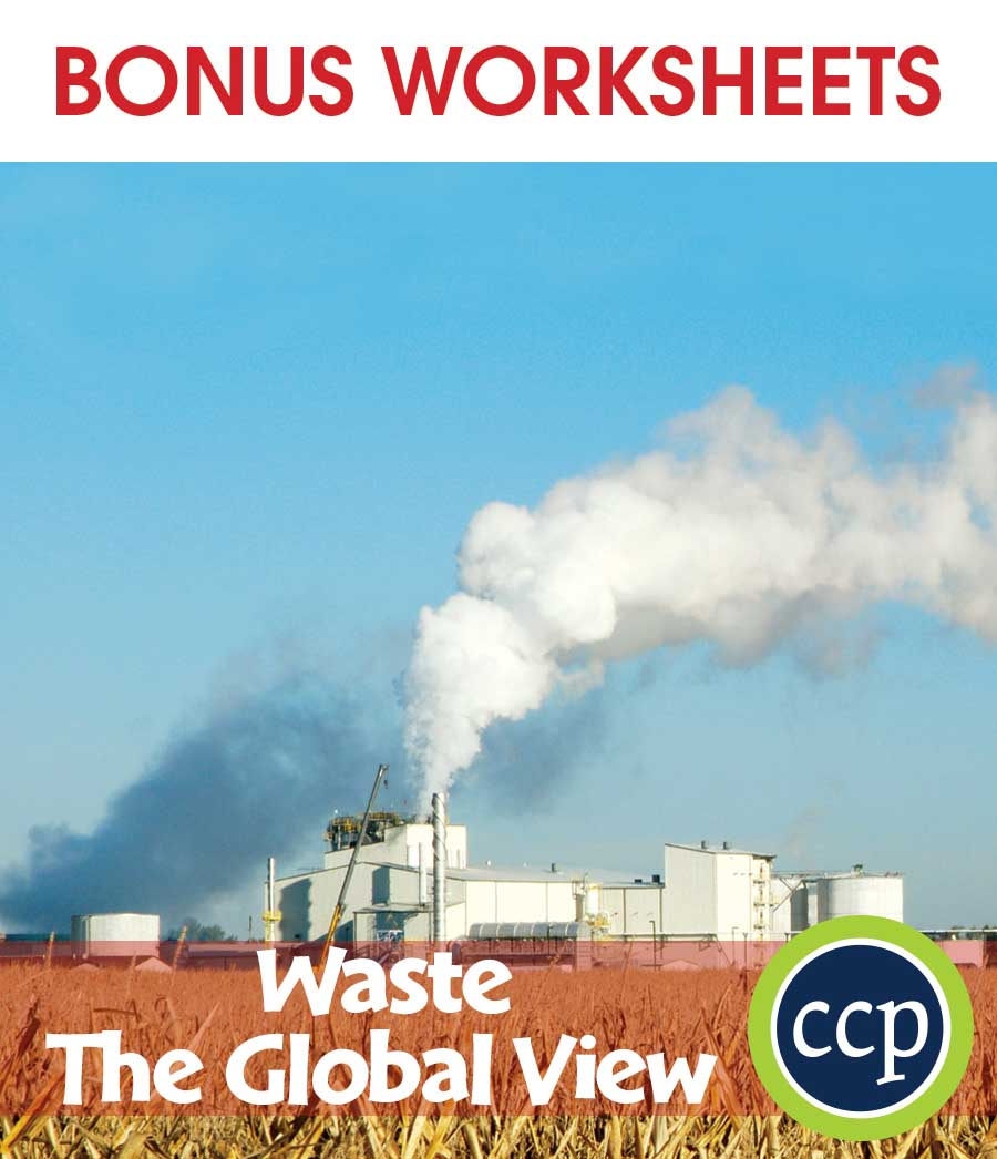 Waste: The Global View Gr. 5-8 - BONUS WORKSHEETS - eBook