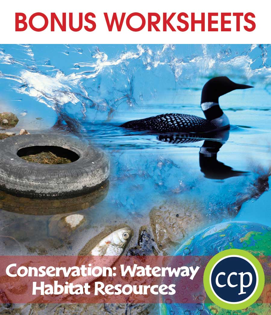 Conservation: Waterway Habitat Resources Gr. 5-8 - BONUS WORKSHEETS - eBook