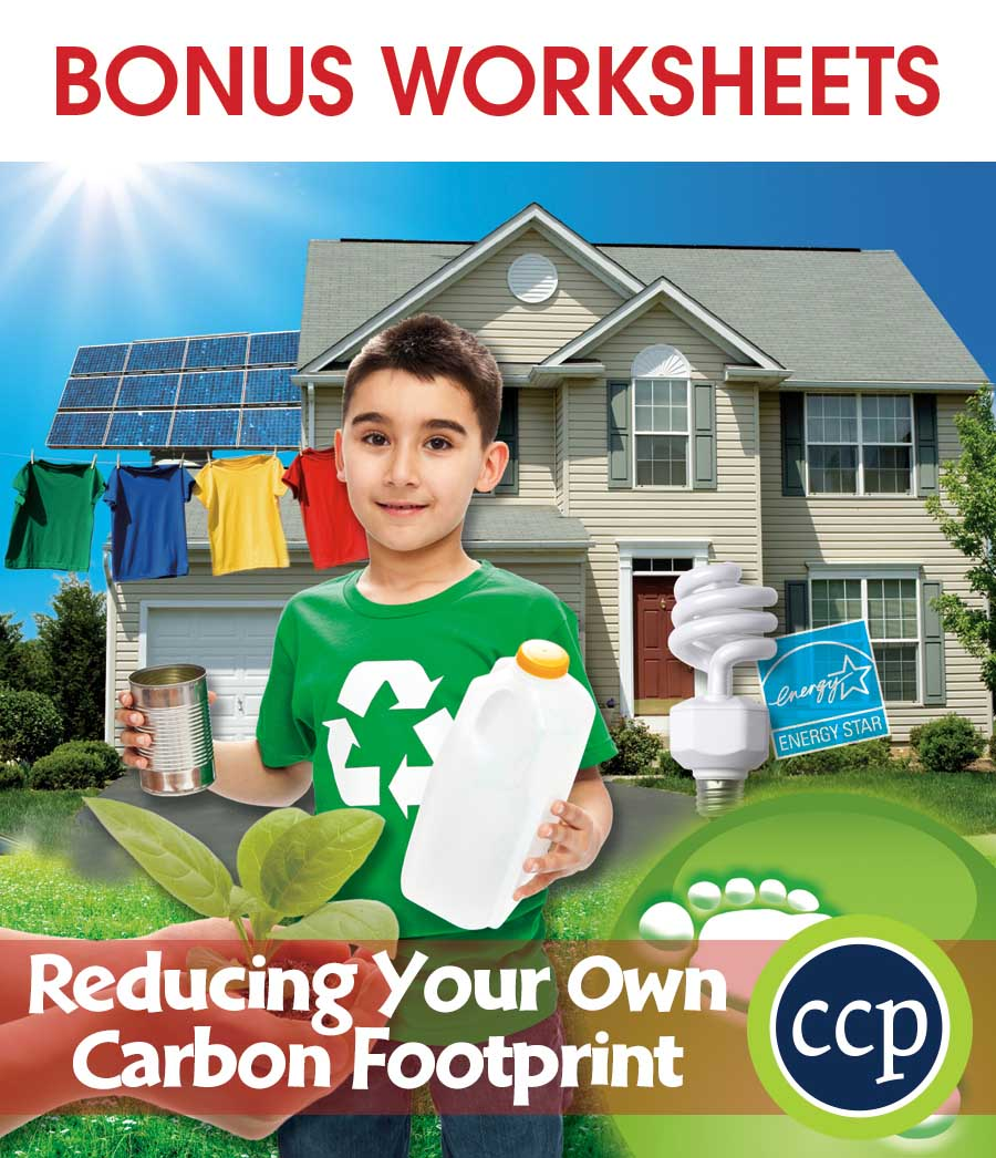Reducing Your Own Carbon Footprint Gr. 5-8 - BONUS WORKSHEETS - eBook
