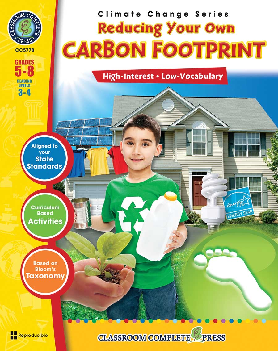 Reducing Your Own Carbon Footprint Gr. 5-8 - print book