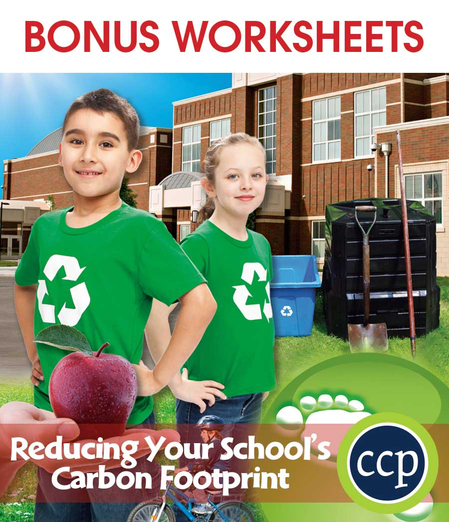 Reducing Your School's Carbon Footprint Gr. 5-8 - BONUS WORKSHEETS - eBook