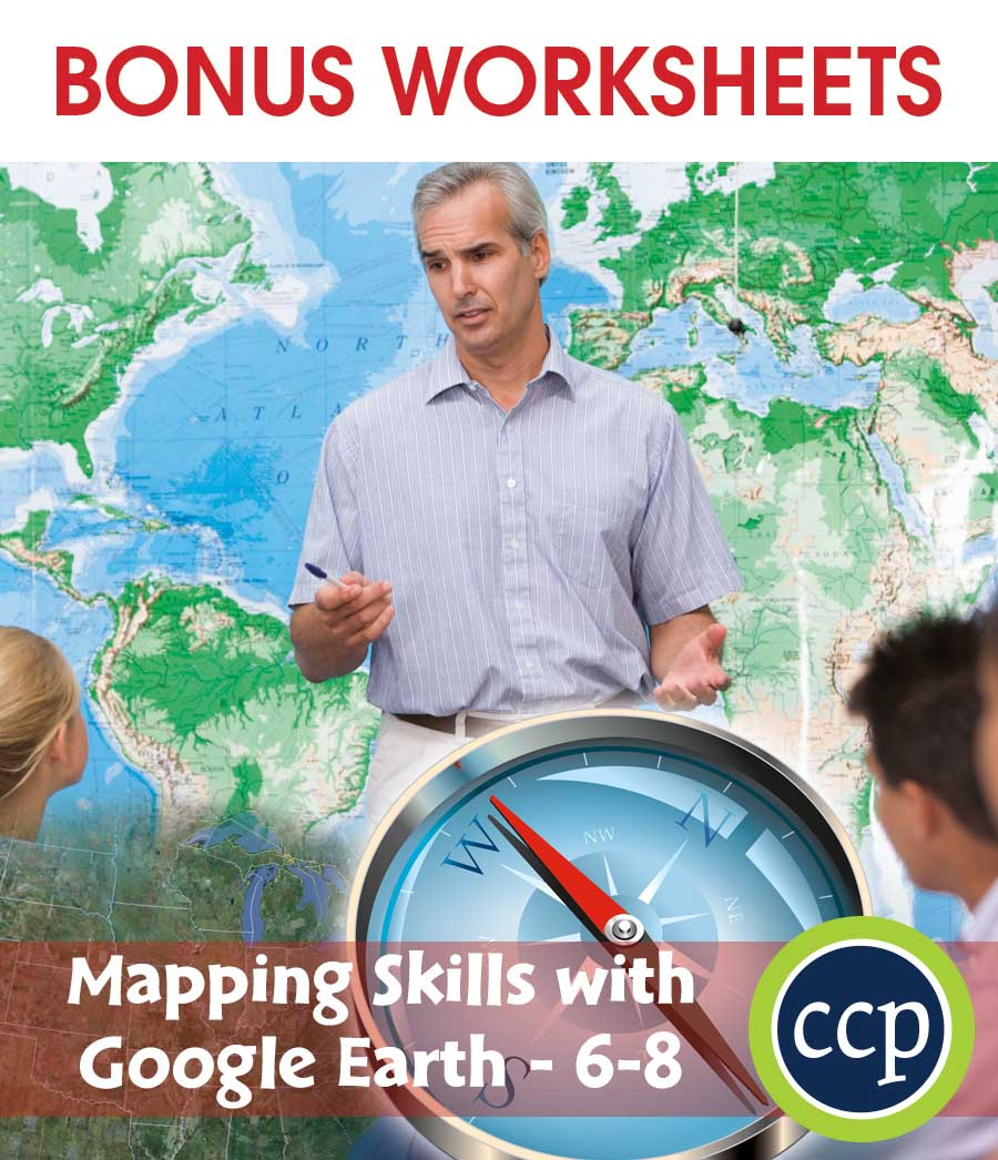 Mapping Skills with Google Earth Gr. 6-8 - BONUS WORKSHEETS - eBook