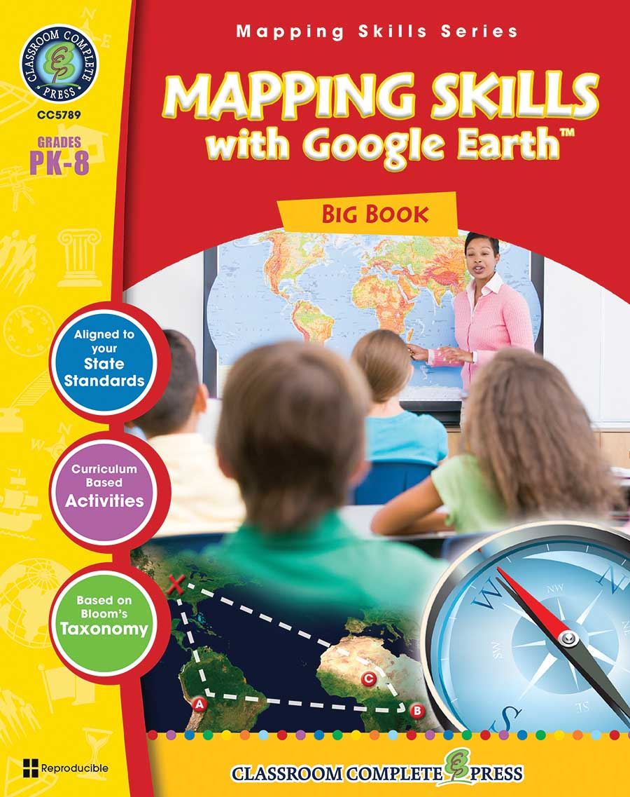 Mapping Skills with Google Earth Big Book Gr. PK-8 - print book