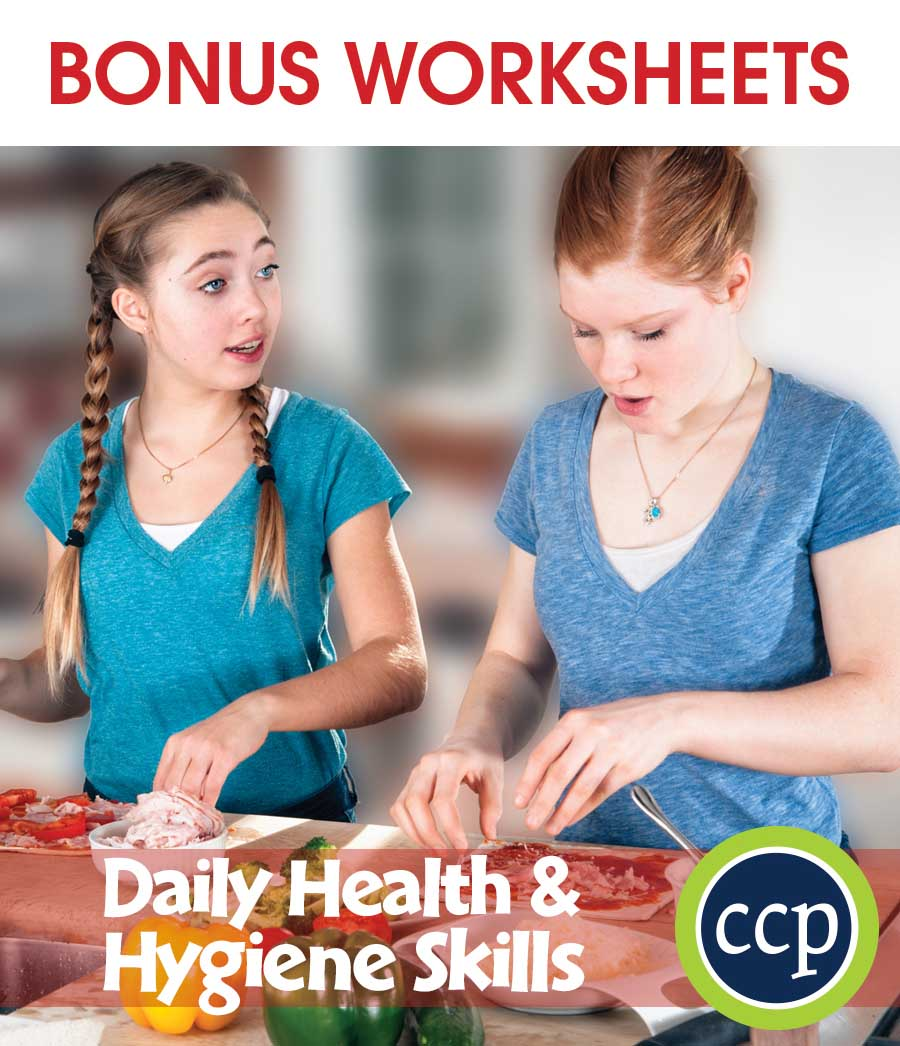Daily Health & Hygiene Skills Gr. 9-12 - BONUS WORKSHEETS - eBook