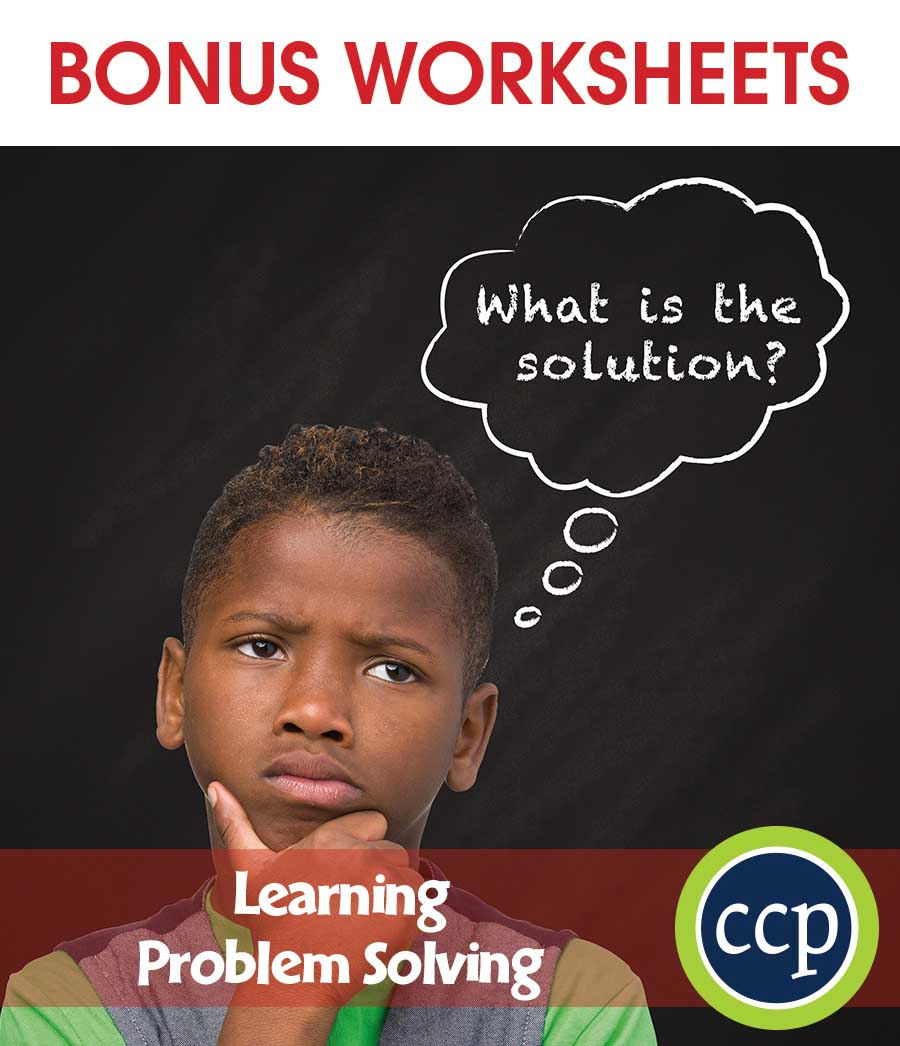 21st Century Skills - Learning Problem Solving Gr. 3-8+ - BONUS WORKSHEETS - eBook