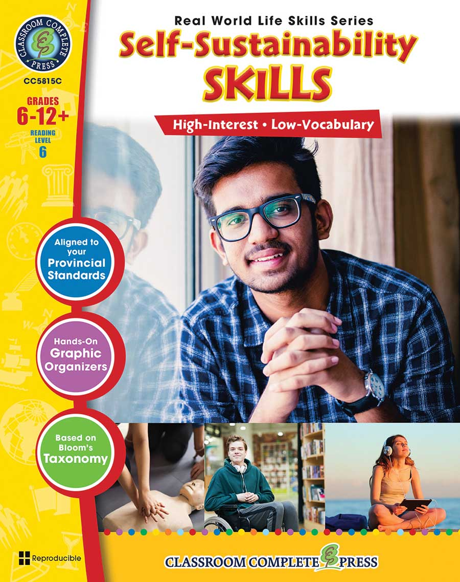 Real World Life Skills - Self-Sustainability Skills - Canadian Content Gr. 6-12+ - print book