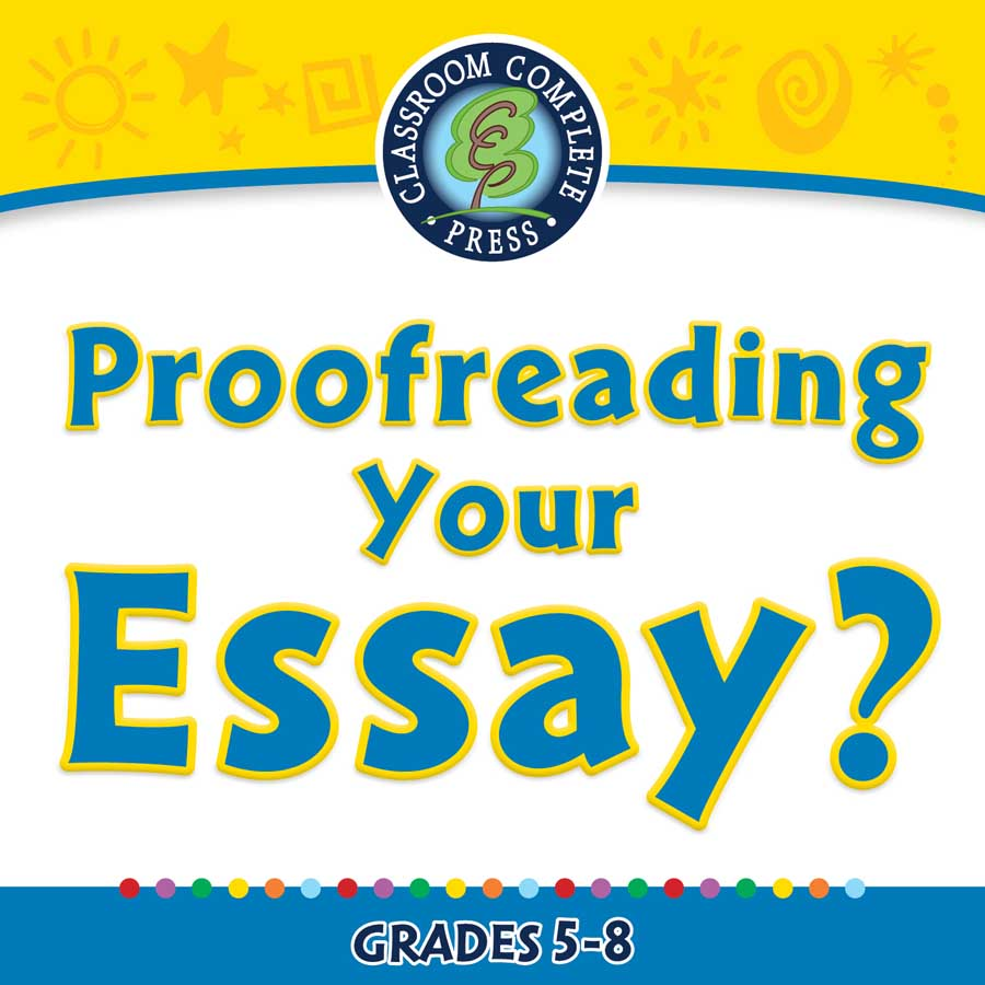 how to proofread an essay If you want to submit a great academic paper, you need to thoroughly edit it use these essay proofreading tips to eliminate even the tiniest mistakes.