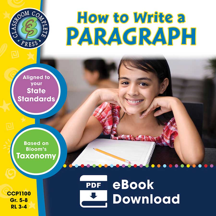 How to Write a Paragraph Gr. 5-8 - eBook