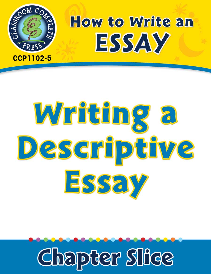 English Essay Story How To Write An Essay Writing A Descriptive Essay English Essays For Kids also Essay Format Example For High School How To Write An Essay Writing A Descriptive Essay  Grades  To   Business Essays Samples