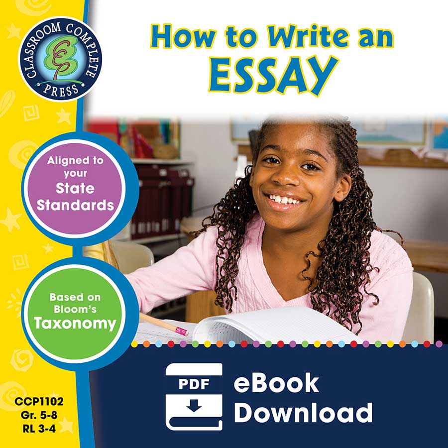 How to Write an Essay Gr. 5-8 - eBook