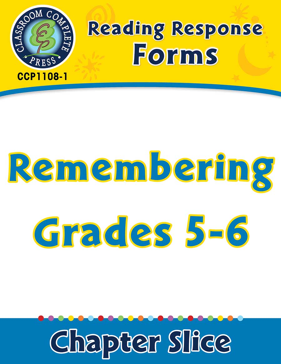 Reading Response Forms: Remembering Gr. 5-6 - Chapter Slice eBook