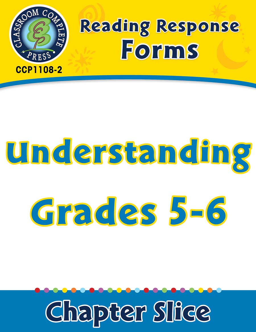Reading Response Forms: Understanding Gr. 5-6 - Chapter Slice eBook