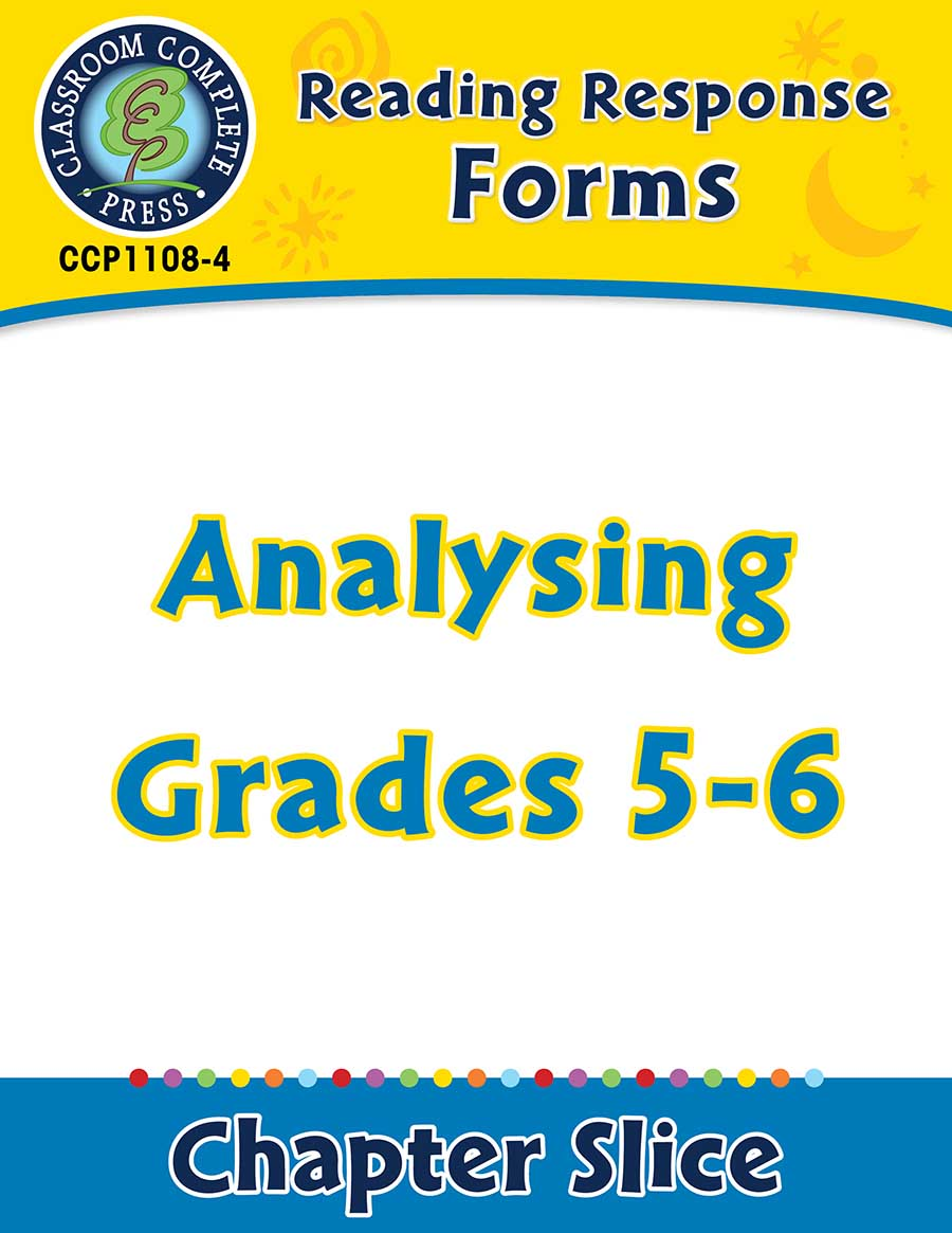 Reading Response Forms: Analysing Gr. 5-6 - Chapter Slice eBook