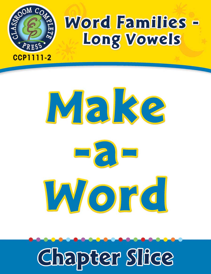 Word Families - Long Vowels: Make-a-Word - Chapter Slice eBook