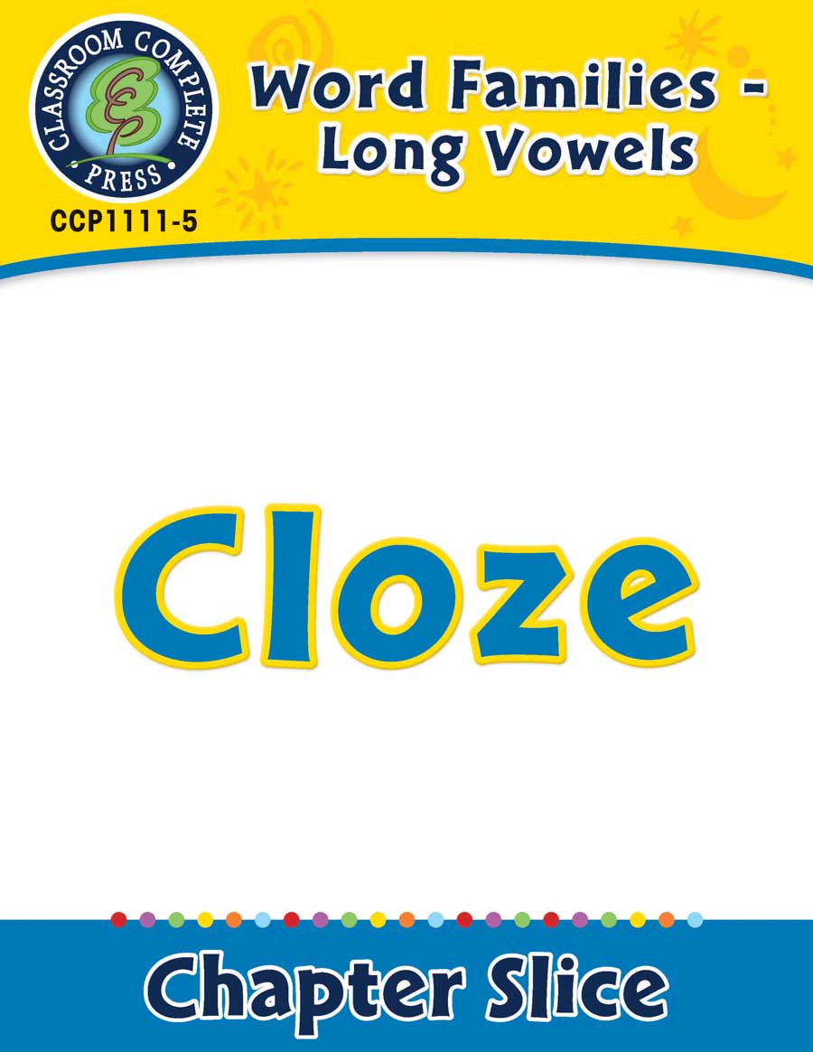 Word Families - Long Vowels: Cloze - Chapter Slice eBook