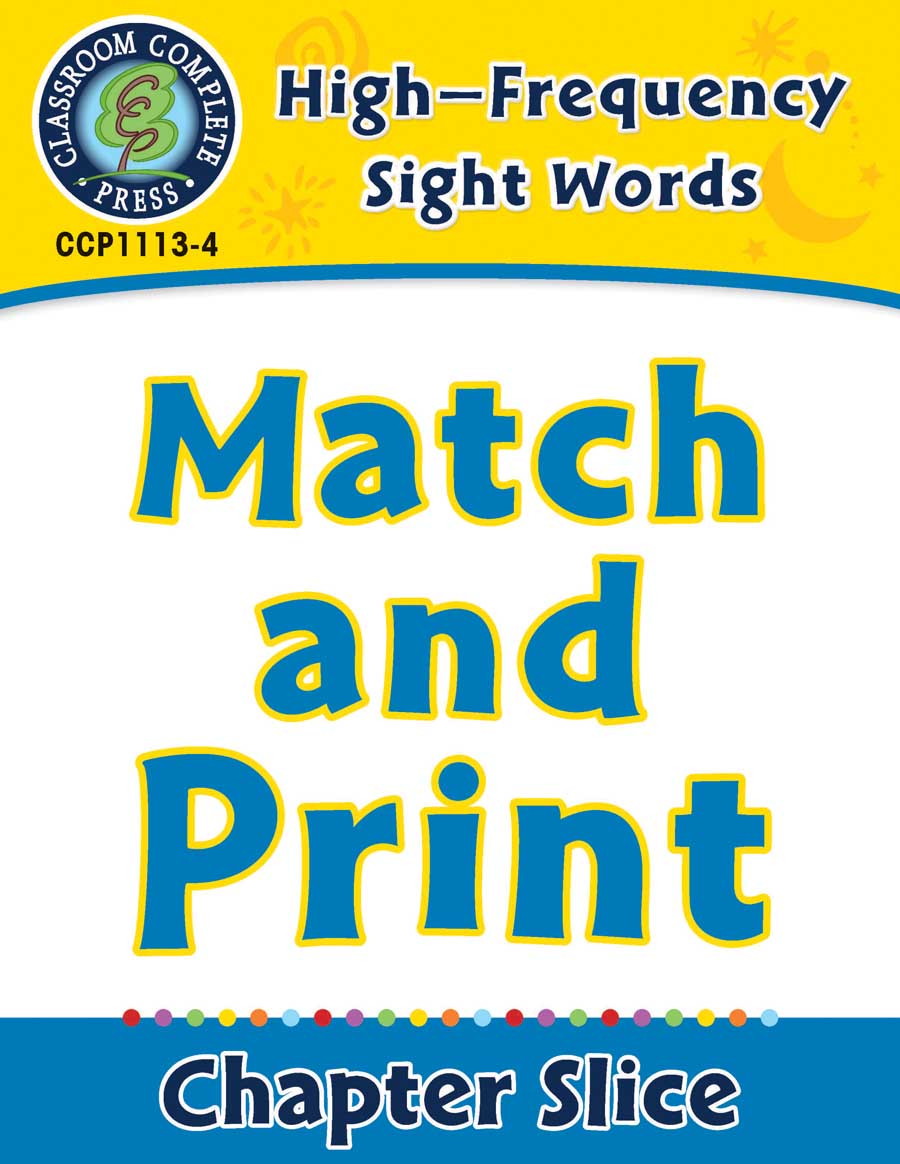 High-Frequency Sight Words: Match and Print - Chapter Slice eBook