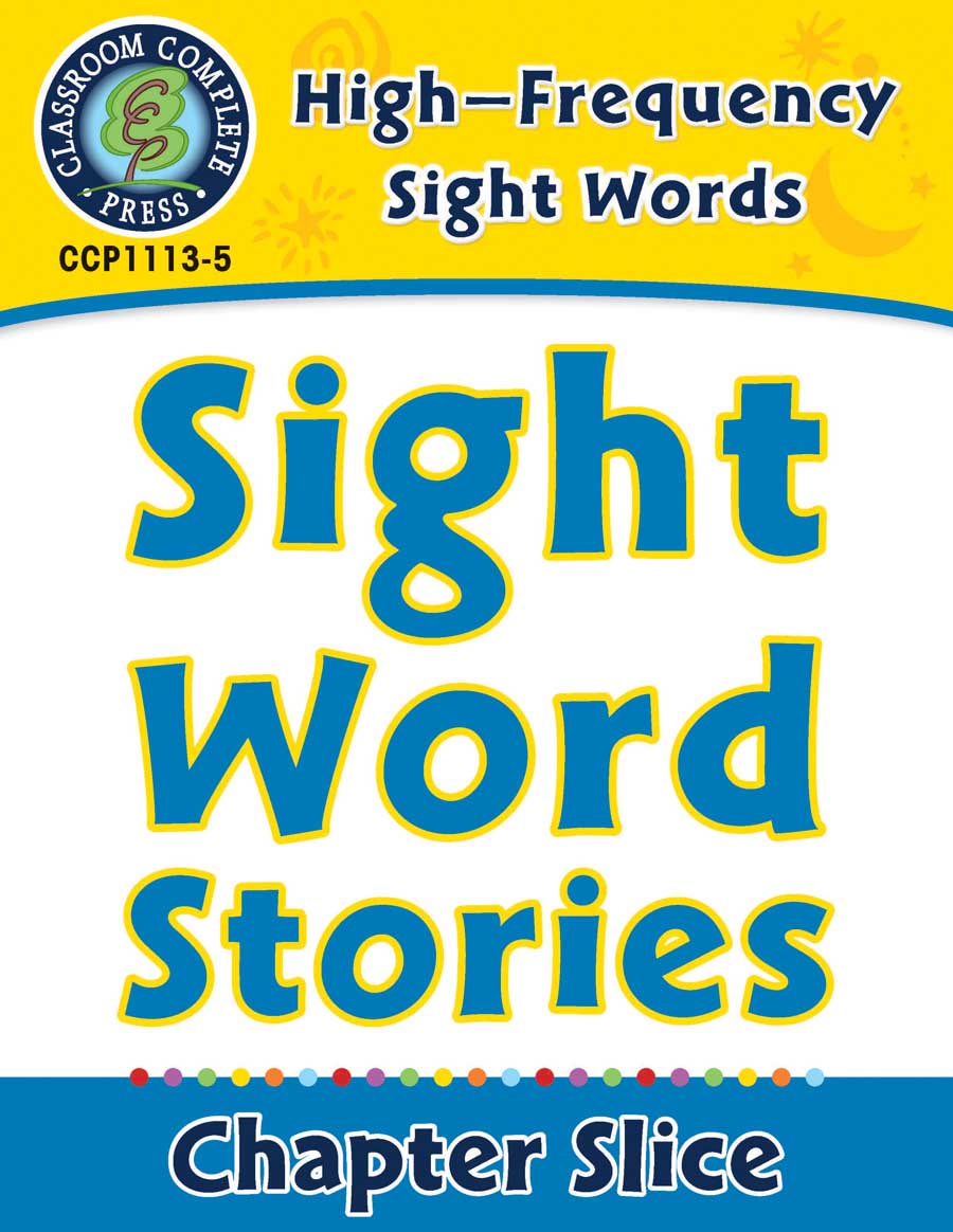 High-Frequency Sight Words: Sight Word Stories - Chapter Slice eBook