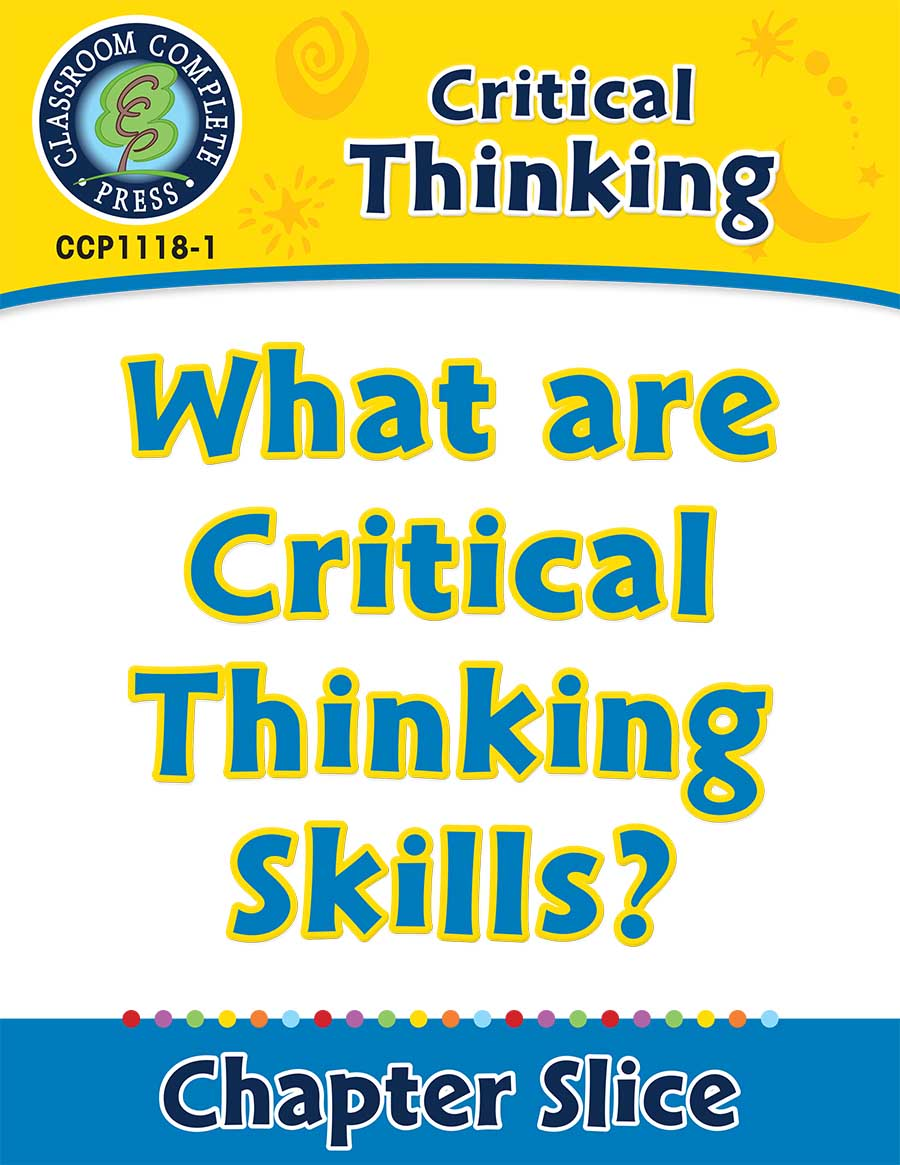 critical thinking skills lesson plans Critical thinking skills, or global skills, as they are now known, are  it is simple to  integrate all of these skills into your daily lesson plans while.