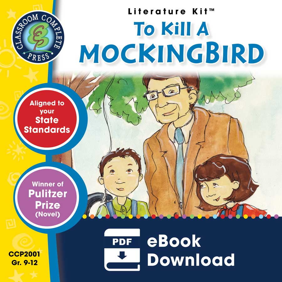 To Kill A Mockingbird - Literature Kit Gr. 9-12 - eBook