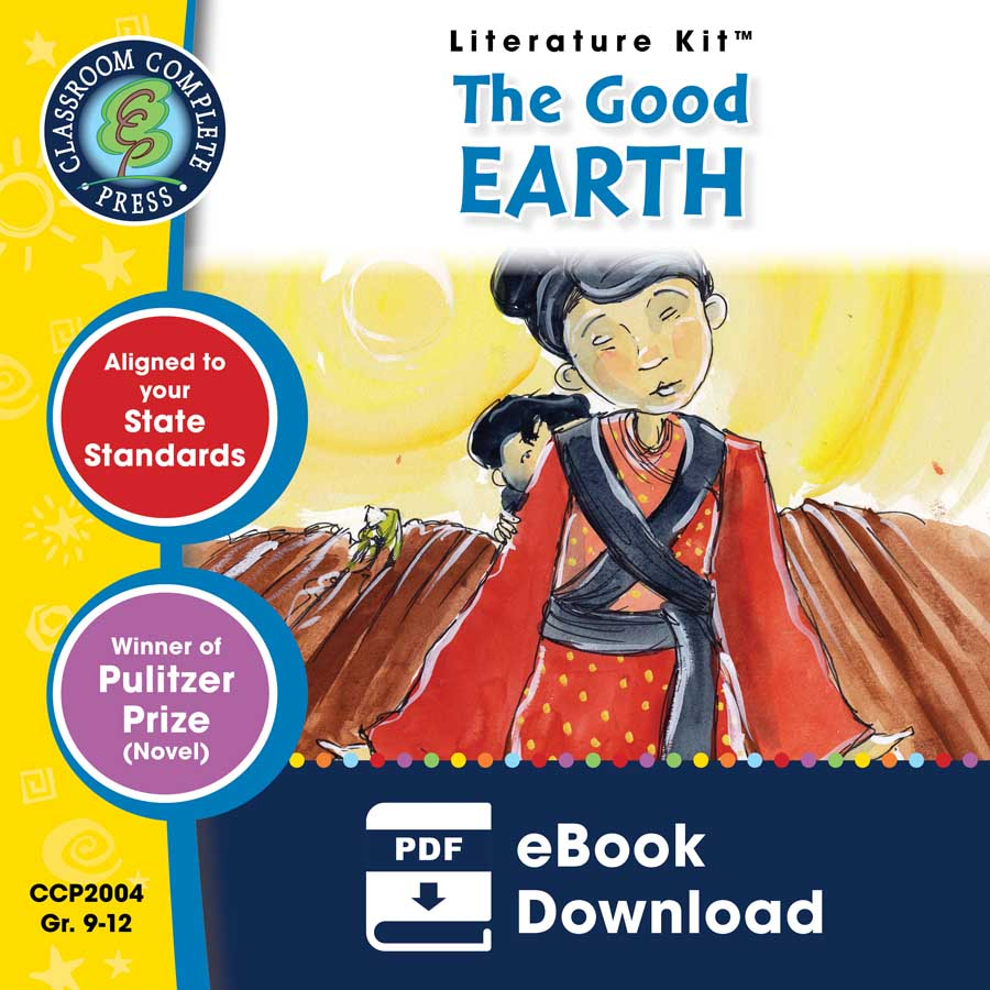 The Good Earth - Literature Kit Gr. 9-12 - eBook