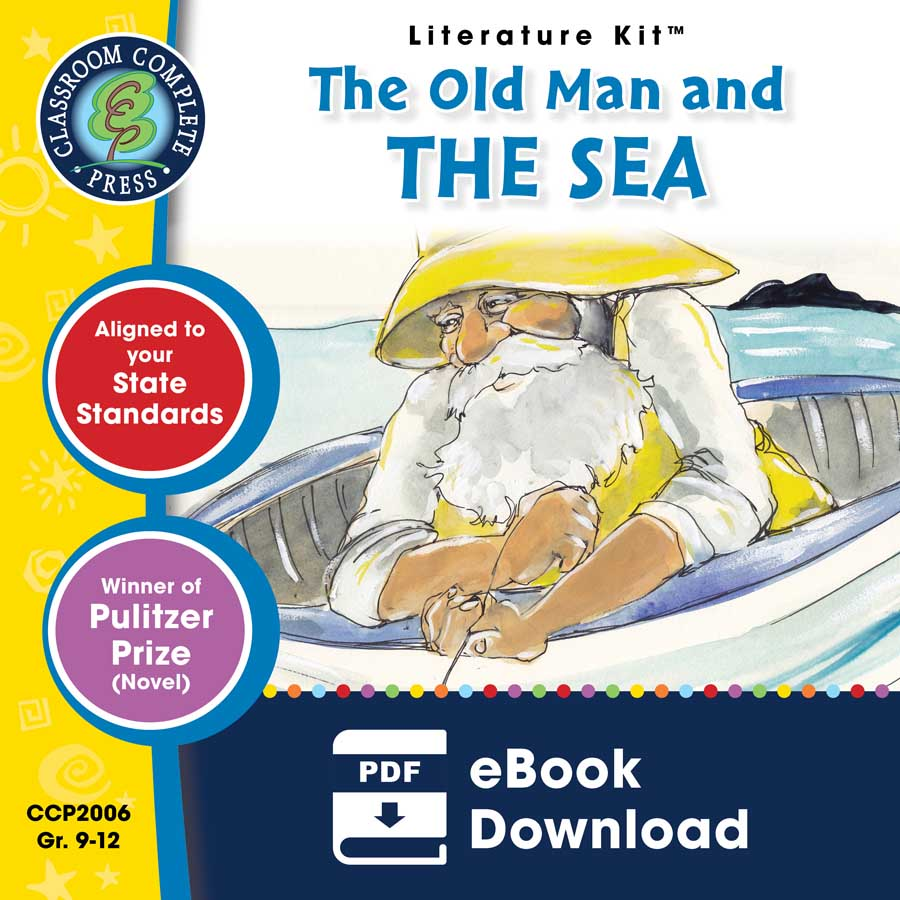 The Old Man and the Sea - Literature Kit Gr. 9-12 - eBook