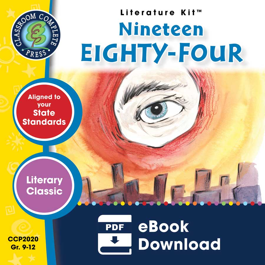 Nineteen Eighty-Four - Literature Kit Gr. 9-12 - eBook