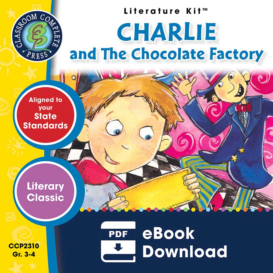 Charlie & The Chocolate Factory - Literature Kit Gr. 3-4 - eBook