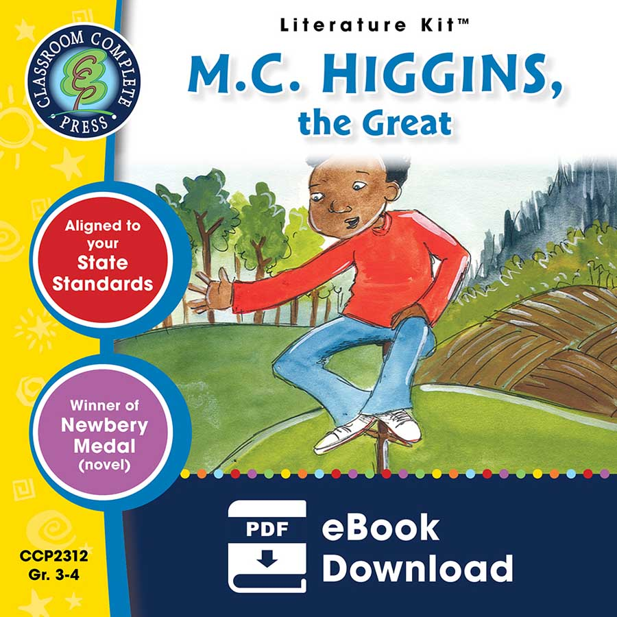 M.C. Higgins, the Great - Literature Kit Gr. 3-4 - eBook