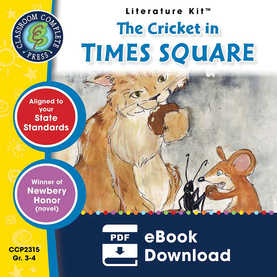 The Cricket in Times Square - Literature Kit Gr. 3-4 - eBook