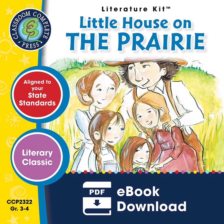 Little House on the Prairie - Literature Kit Gr. 3-4 - eBook