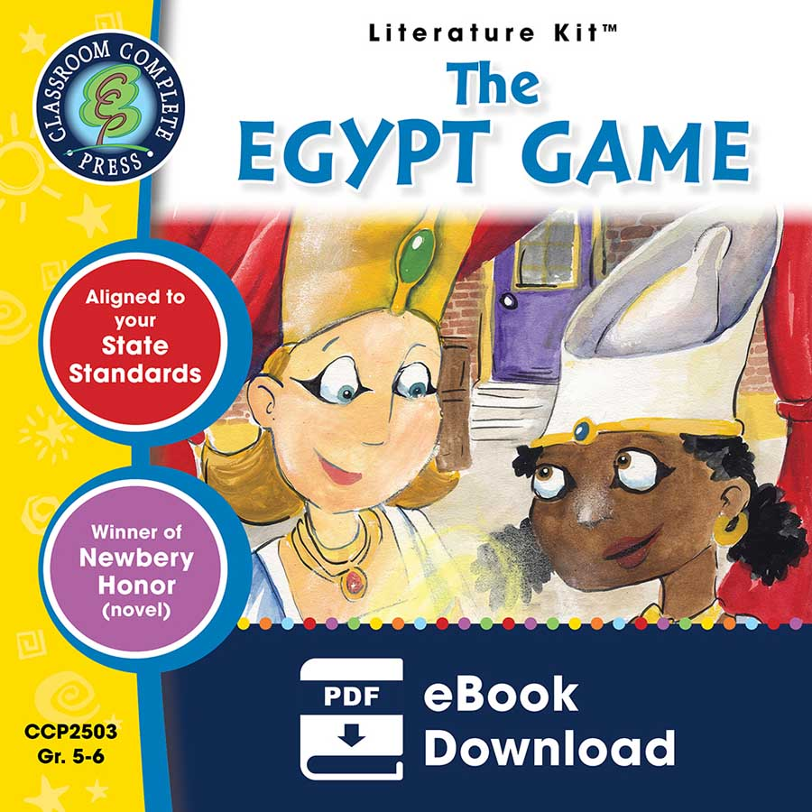 The Egypt Game - Literature Kit Gr. 5-6 - eBook