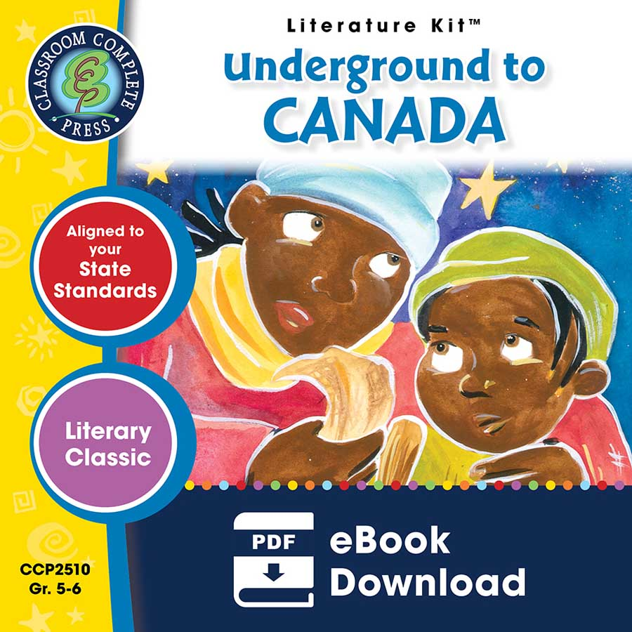 Underground to Canada - Literature Kit Gr. 5-6 - eBook