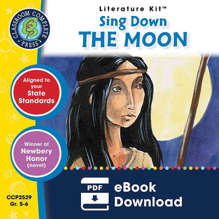 Sing Down the Moon - Literature Kit Gr. 5-6 - eBook