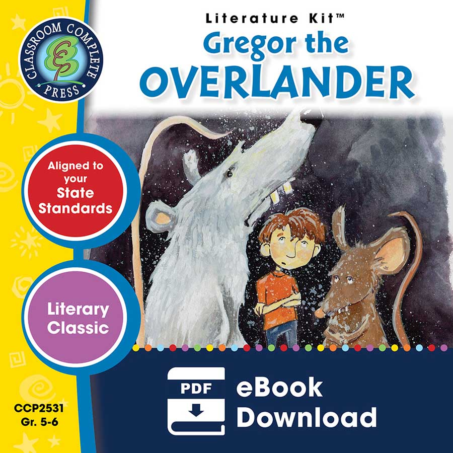 Gregor the Overlander - Literature Kit Gr. 5-6 - eBook