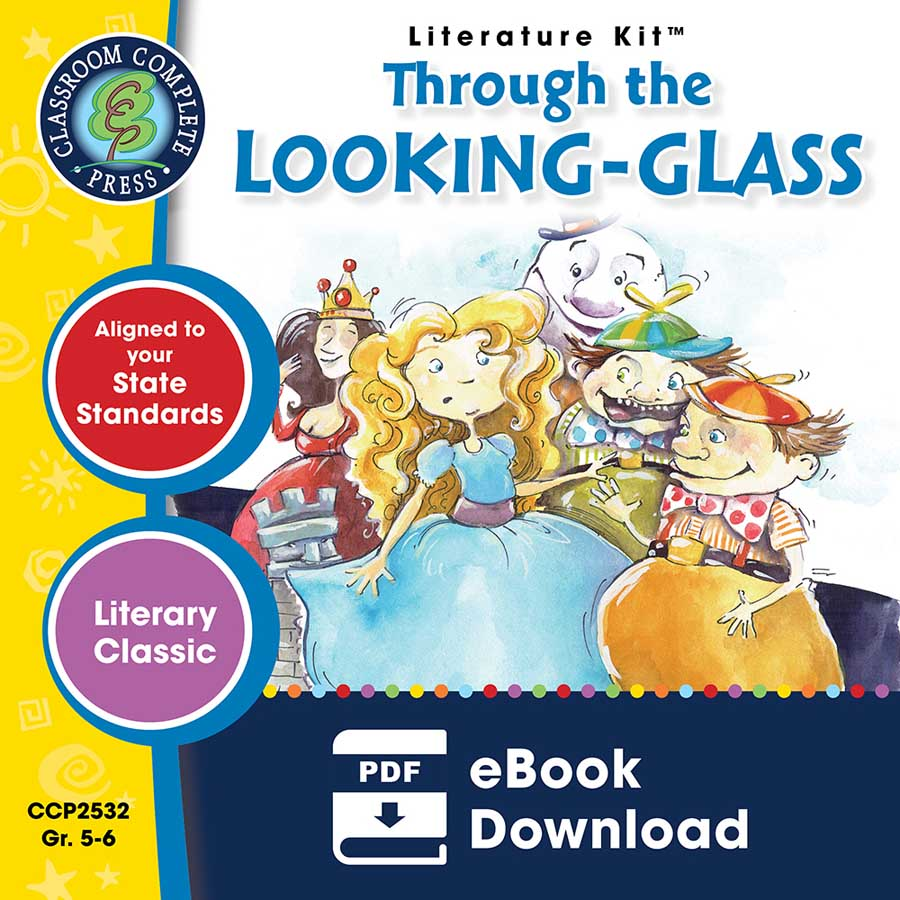 Through the Looking-Glass - Literature Kit Gr. 5-6 - eBook