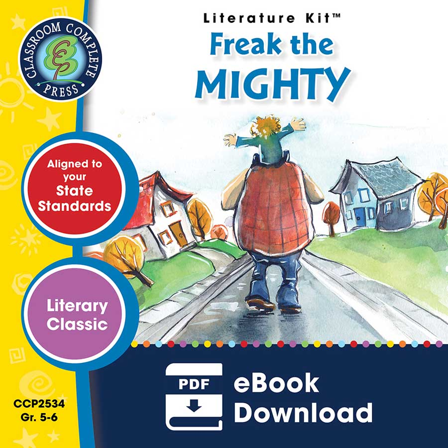 Freak the Mighty - Literature Kit Gr. 5-6 - eBook