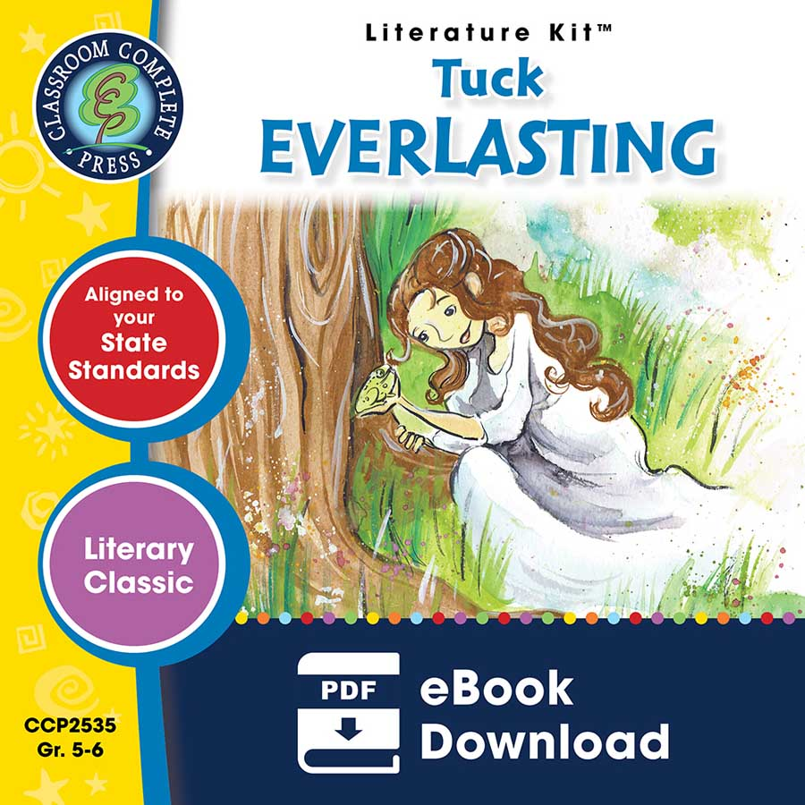 Tuck Everlasting - Literature Kit Gr. 5-6 - eBook